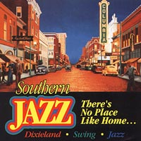 Southern Jazz | There's No Place Like Home