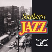 Southern Jazz | Swingin' in Paducah