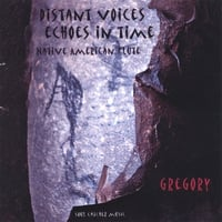Gregory | Distant Voices, Echoes In Time