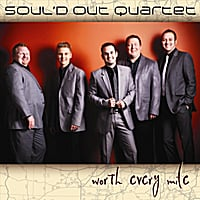Soul'd Out Quartet | Worth Every Mile