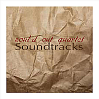 Soul'd Out Quartet | Soundtracks