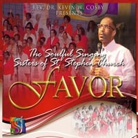 The Soulful Singing Sisters of St. Stephen Church | Rev. Dr. Kevin W. Cosby Presents: Favor
