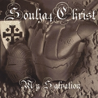 Soulja4Christ | My Salvation
