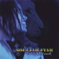 Souljah Fyah | Truth Will Reveal