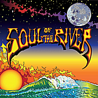Soul of the River | Soul of the River