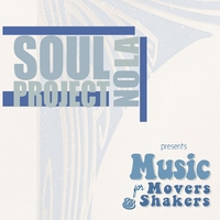 Soul Project Nola | Music for Movers and Shakers