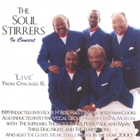 The Soul Stirrers | The Soul Stirrers In Concert/Live From Chicago, IL