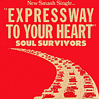 Soul Survivors | Expressway to Your Heart