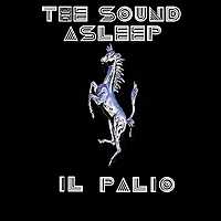 The Sound Asleep | IL Palio