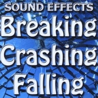 Sound Effects | Breaking, Crashing, Falling, Debris