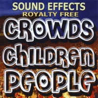 Sound Effects Royalty Free | Crowds, Children, People Sound Effects