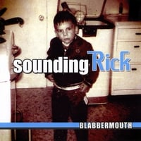 Sounding Rick | Blabbermouth