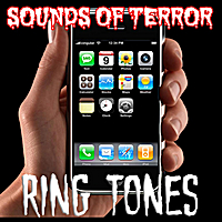 Sounds of Terror | Haunted Ring Tones