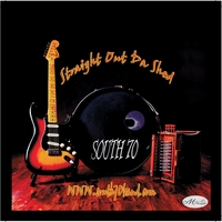 South 70 Band | Straight Out da Shed