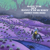 South by Southwest | Honk Tonk Road