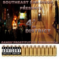 Various Artists | 4.0th District Gangs Prostitution Ammunition (Southeast San Diego Presents)