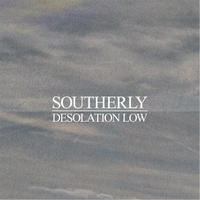 Southerly | Desolation Low
