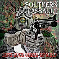 Southern Assault | Lone Star State of Mind