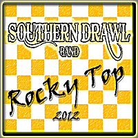 Southern Drawl Band | Rocky Top