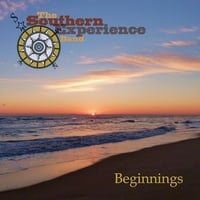 Southern Experience | Beginnings
