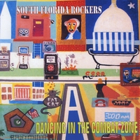 South Florida Rockers | Dancing In The Combat Zone
