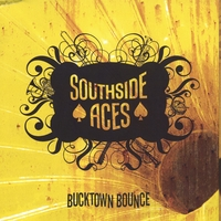 Southside Aces | Bucktown Bounce