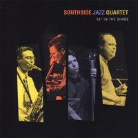 Southside Jazz Quartet | 90 Degrees in the Shade