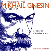 The Sovali Consort | Tribute to Mikhail Gnesin - Songs and Chamber Music