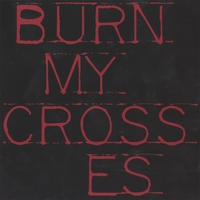 Swear On Your Life | Burn My Crosses
