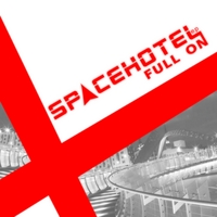 Spacehotel | Full On EP