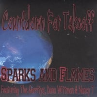 Sparks And Flames-Featuring The Garritys, Dana Wittman & Nancy T | Countdown For Takeoff