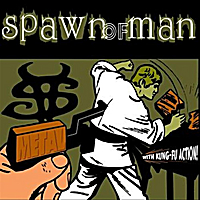 Spawn Of Man | Metal With Kung-Fu Action