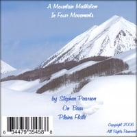 Steve Pearson | A Mountain Meditation in Four Movements