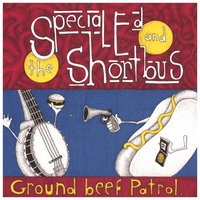 Special Ed and the Shortbus | Ground Beef Patrol