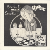Special Ed and the Shortbus | Rats in the Kitchen EP