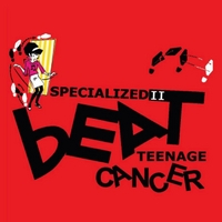 Various Artists | Specialized 2: Beat Teenage Cancer