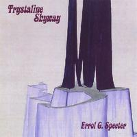 Errol G. Specter | Trystaline Skyway