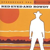 Speedbuggy USA | Red Eyed and Rowdy