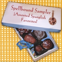 Spellbound | Spellbound Sampler: Assorted Spanglish Favorites!