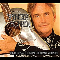 Spencer Bohren | The Blues According to Hank Williams