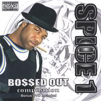 "Spice 1 | ""Bossed Out"" Compilation"