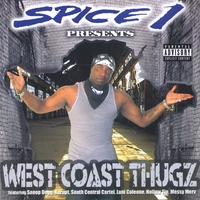 Spice 1 | West Coast Thugz