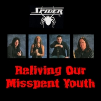 Spider | Reliving Our Misspent Youth