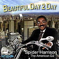 Spider Harrison | Beautiful Day 2 Day
