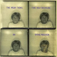 Spike Priggen | The Very Thing That You Treasure