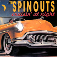 The Spinouts | Cruisin At Night