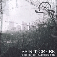Spirit Creek | A Culture of Unaccountability