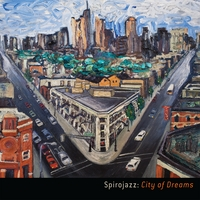 Spirojazz | City of Dreams