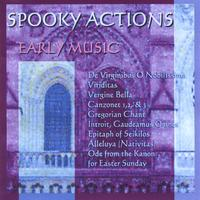 Spooky Actions | Early Music