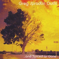 Greg Spradlin Outfit | ... and Twiced as Gone